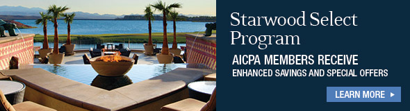 Starwood Select Program - AICPA Members Receive Enhanced Savings and Special Offers. Learn More