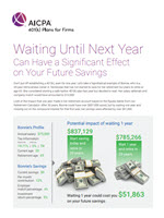 Waiting Until Next Year: Significant Effects on Your Savings
